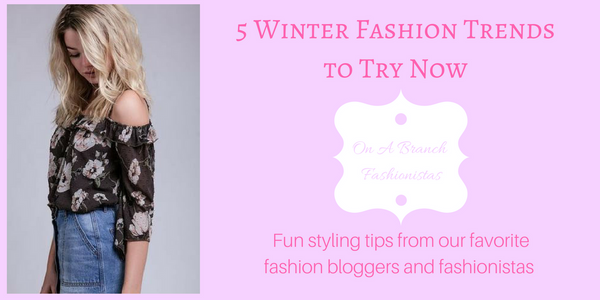 5 Winter Fashion Trends to Try Now