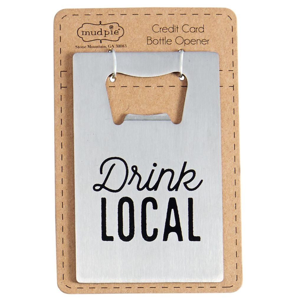 Drink Local Bottle Opener | Mudpie Home | On A Branch Boutique