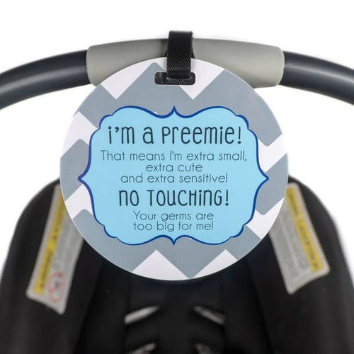 Blue Preemie No Touching and Stroller Tag