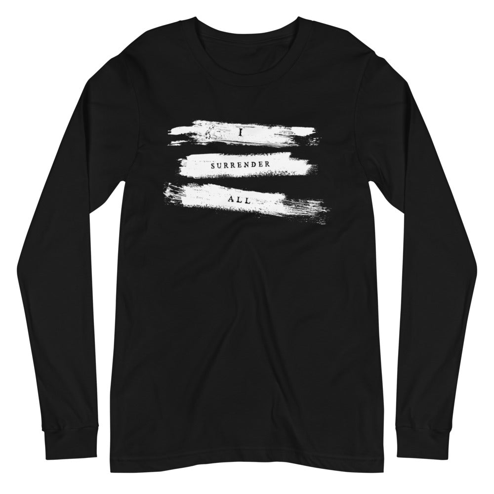 Unisex Long Sleeve Tee - I surrender all