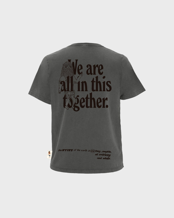 We Are All In This Together - Stone Wash