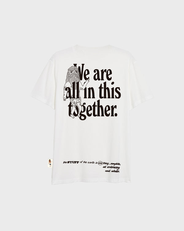We Are All In This Together T-Shirt - White