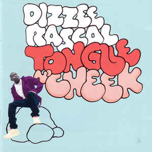 Dizzee Rascal ‎– Tongue N'Cheek  (2009)