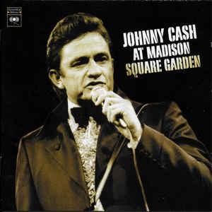 Johnny Cash ‎– At Madison Square Garden  (2002)