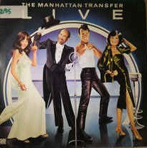The Manhattan Transfer ‎– Live  (1978)