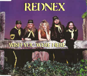 Rednex ‎– Wish You Were Here  (1995)