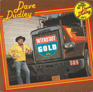 Dave Dudley ‎– Interstate Gold  (1980)