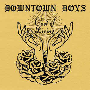 Downtown Boys ‎– Cost Of Living (2017)