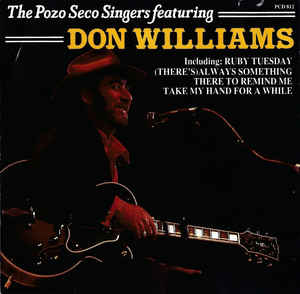 The Pozo Seco Singers* Featuring Don Williams (2) ‎– The Pozo Seco Singers Featuring Don Williams  (1986)