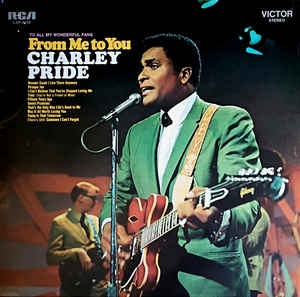 Charley Pride ‎– From Me To You  (1971)