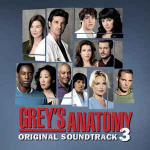 Various ‎– Grey's Anatomy - Original Soundtrack 3  (2007)