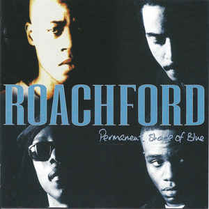 Roachford ‎– Permanent Shade Of Blue  (1994)