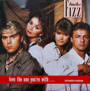 Bucks Fizz ‎– Love The One You're With  (1986)