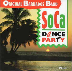 Original Barbados Band ‎– Soca Dance Party  (1990)