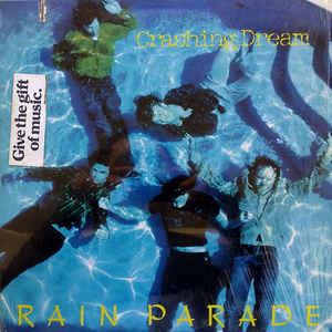 Rain Parade ‎– Crashing Dream (1986)