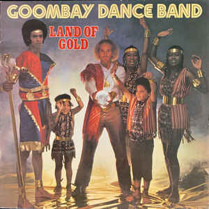 Goombay Dance Band ‎– Land Of Gold  (1980)