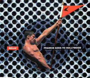 Frankie Goes To Hollywood ‎– Relax  (1993)