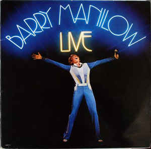 Barry Manilow ‎– Live  (1977)