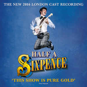 Various ‎– Half A Sixpence (The New 2016 London Cast Recording)  (2016)