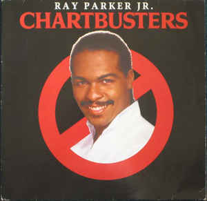 Ray Parker Jr. ‎– Chartbusters  (1984)