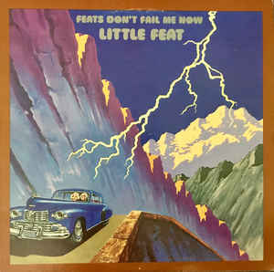 Little Feat ‎– Feats Don't Fail Me Now  (1974)