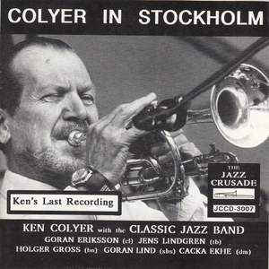 Ken Colyer With The Classic Jazz Band* ‎– Colyer In Stockholm - Volume 1