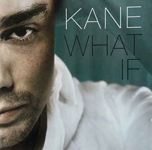 Kane  ‎– What If  (2004)