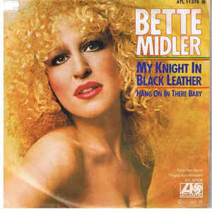 Bette Midler ‎– My Knight In Black Leather  (1979)