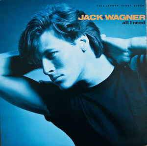 Jack Wagner ‎– All I Need  (1984)