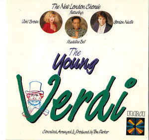 The New London Chorale* ‎– The Young Verdi  (1988)