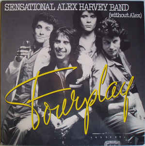 Sensational Alex Harvey Band (Without Alex) ‎– Fourplay  (1977)