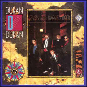 Duran Duran ‎– Seven And The Ragged Tiger  (1983)