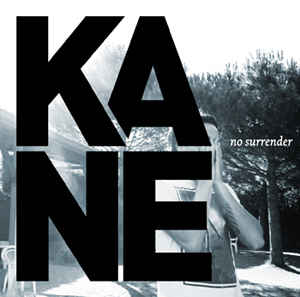 Kane ‎– No Surrender  (2009)