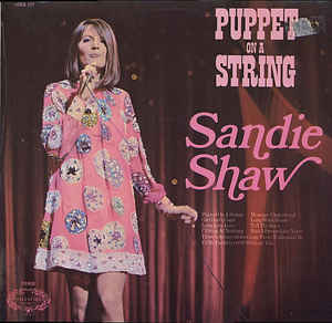 Sandie Shaw ‎– Puppet On A String  (1971)
