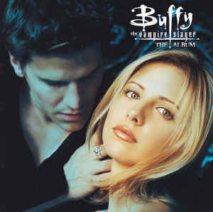 Various ‎– Buffy The Vampire Slayer · The Album  (1999)