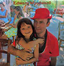 Edward Woodward ‎– It Had To Be You  (1971)
