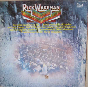 Rick Wakeman With The London Symphony Orchestra And The English Chamber Choir Conducted By David Measham ‎– Journey To The Centre Of The Earth  (1974)
