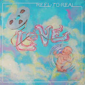 Love ‎– Reel-To-Real  (1974)