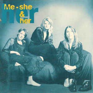 Me - She & Her ‎– Best Times  (1995)