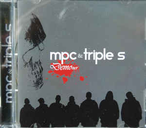 Mpc & Triple S ‎– DEMOner  (2010)