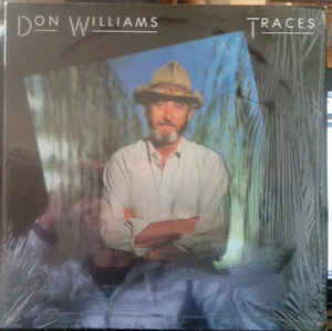 Don Williams ‎– Traces  (1987)