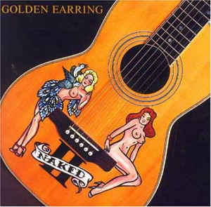 Golden Earring ‎– Naked II  (1997)