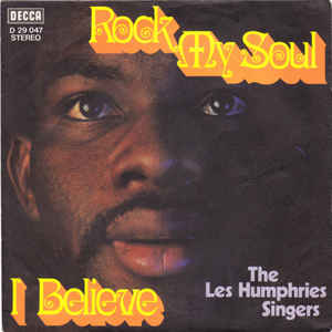 The Les Humphries Singers ‎– Rock My Soul / I Believe  (1970)