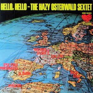 The Hazy Osterwald Sextet* ‎– Hello, Hello