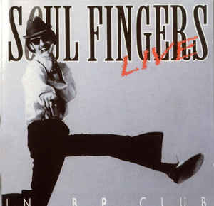 Soul Fingers* ‎– Live In B.P. Club  (2003)