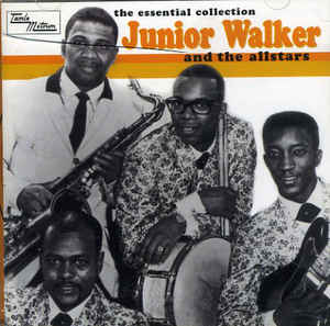 Junior Walker And The All Stars ‎– The Essential Collection  (1999)