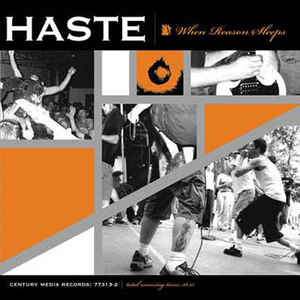 Haste ‎– When Reason Sleeps (2001)
