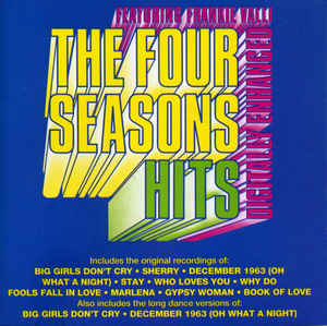 The Four Seasons Featuring Frankie Valli ‎– Hits  (1991)