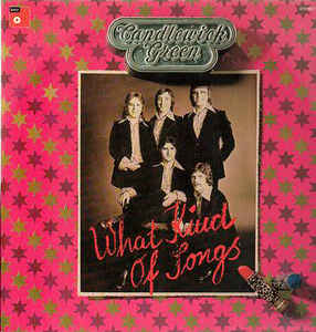 Candlewick Green ‎– What Kind Of Songs  (1974)