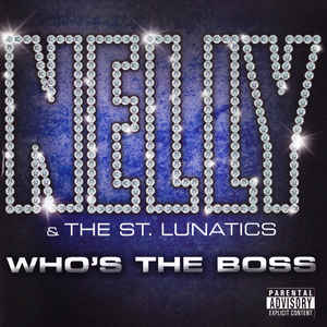 Nelly & St. Lunatics ‎– Who's The Boss  (2004)